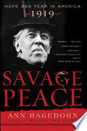 Savage Peace : in extensive research into contemporary documents, savage...