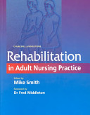 Rehabilitation in Adult Nursing Practice