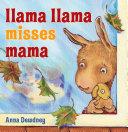 Llama Llama Misses Mama : lots of noise! what would llama...