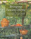 Bringing Tuscany Home
