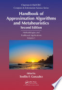 Handbook of Approximation Algorithms and Metaheuristics  Second Edition