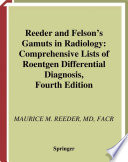 Reeder And Felson S Gamuts In Radiology
