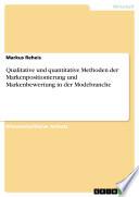Qualitative und quantitative Methoden der Markenpositionierung und Markenbewertung in der Modebranche