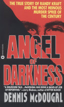 Angel Of Darkness : friends, committed to his work--and the...