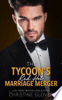 The Tycoon s Red Hot Marriage Merger