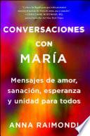 Conversaciones Con Mar A Conversations With Mary Spanish Edition
