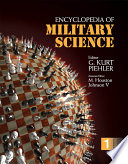 Encyclopedia Of Military Science : the organization, traditions, training, purpose, and functions...