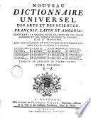 Nouveau dictionnaire universel des arts & des sciences, françois, latin & anglois0