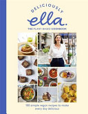 Deliciously Ella The New Book Anz Only Plant Based Recipes From Our Kitchen To Yours