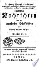 M. Georg Christoph Hambergers ... Zuverlässige Nachrichten von den vornehmsten Schriftstellern vom Anfange der Welt bis 1500