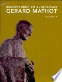 Redemptorist en kunstenaar Gerard Mathot
