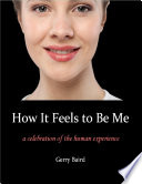 download ebook how it feels to be me: a celebration of the human experience pdf epub