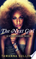 The Next Girl   Other Lesbian Tales