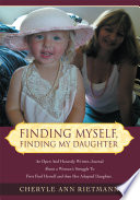 finding myself finding my daughter