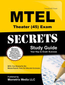 Mtel Theater  45  Exam Secrets Study Guide