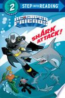 Shark Attack   DC Super Friends