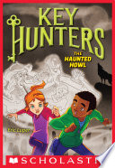 The Haunted Howl  Key Hunters  3