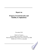 Report on Progress Toward Security and Stability in Afghanistan (2010)