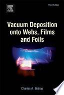Ebook Vacuum Deposition onto Webs, Films and Foils Epub Charles Bishop Apps Read Mobile