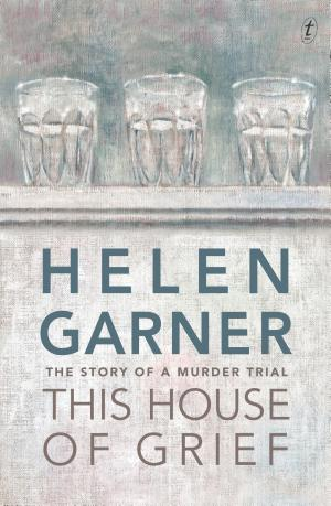 This House of Grief: The Story of a Murder Trial - ISBN:9781922079206