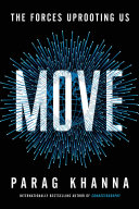 Move: The Forces Uprooting Us