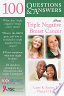 100 Questions Answers About Triple Negative Breast Cancer