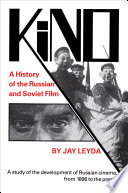 Kino: A History of the Russian and Soviet Film, With a New Postscript and a Filmography Brought Up to the Present