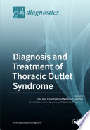 Diagnosis And Treatment Of Thoracic Outlet Syndrome