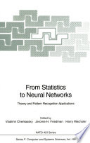 From Statistics To Neural Networks : theory and pattern recognition applications took...