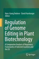 Regulation of Genome Editing in Plant Biotechnology Book