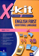 X kit FET Grade 11 12 English First Additional Language