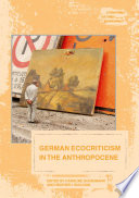 German Ecocriticism in the Anthropocene