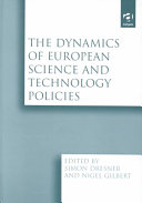 The Dynamics of European Science and Technology Policies