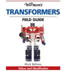 Warman s Transformers Field Guide