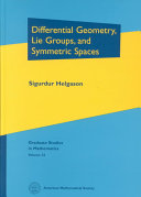 Differential Geometry, Lie Groups, and Symmetric Spaces