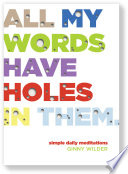 All My Words Have Holes In Them