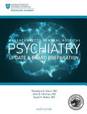 Massachusetts General Hospital Psychiatry Update and Board Preparation  4th Edition