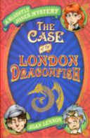 The Case Of The London Dragonfish book