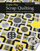 Triple Play Scrap Quilting