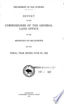 Annual report of the Commissioner of General Land Office made to the Secretary of the Interior for the year
