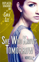 She Who Knows Tomorrow book