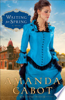 Waiting for Spring  Westward Winds Book  2