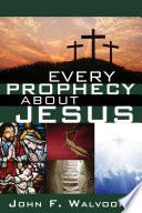 Every Prophecy About Jesus book