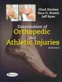 Examination of Orthopedic and Athletic Injuries  Orthopedic and Athletic Injury Examination Handbook