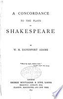 A Concordance To The Plays Of Shakespeare book