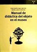 Manual de didáctica del objeto en el museo