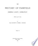The History of Fairfield  Fairfield County  Connecticut  from the Settlement of the Town in 1639 to 1818  1700 1800  i  e  1789