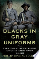Blacks in Gray Uniforms