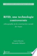 RFID  une technologie controvers  e   ethnographie de la construction sociale du risque  Collection Mondialisation  Hommes et Soci  t  s