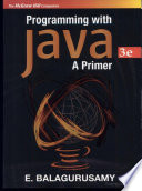 Programming with JAVA - A Primer